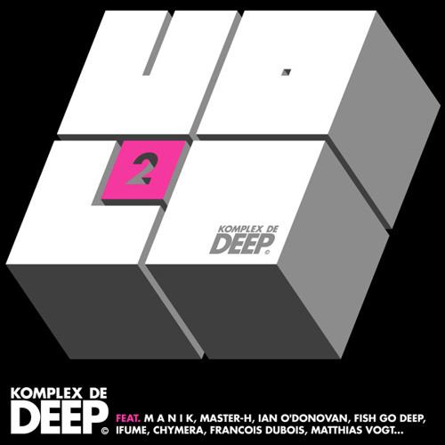 Komplex de Deep Volume 2 mixed by Master H