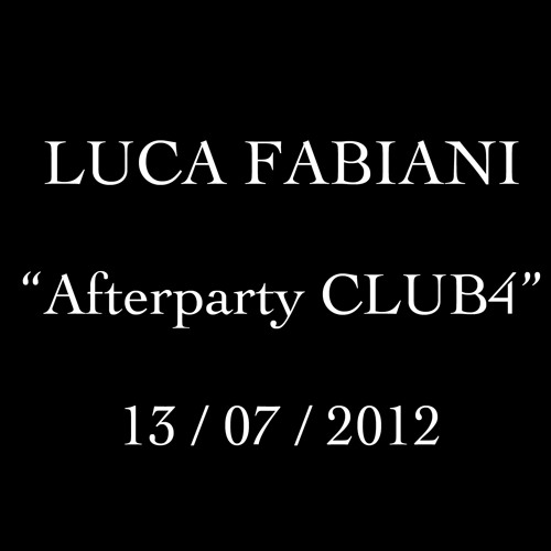 Luca Fabiani - Afterparty Club4 - 13/07/2012