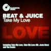 Beat & Juice - Take My Love (Mr. Jools Balearic Remix)