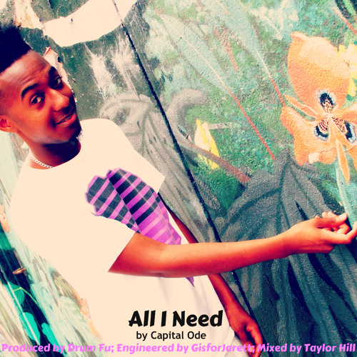 All I Need (Prod. by Drum Fu)