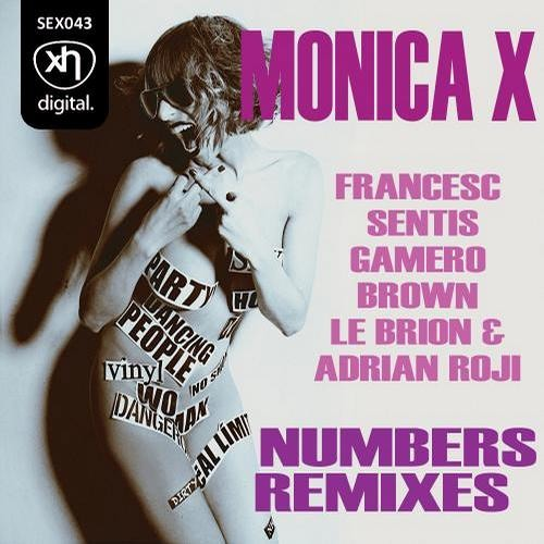 SEX043: MONICA X - Numbers (Francesc Sentis Remix)