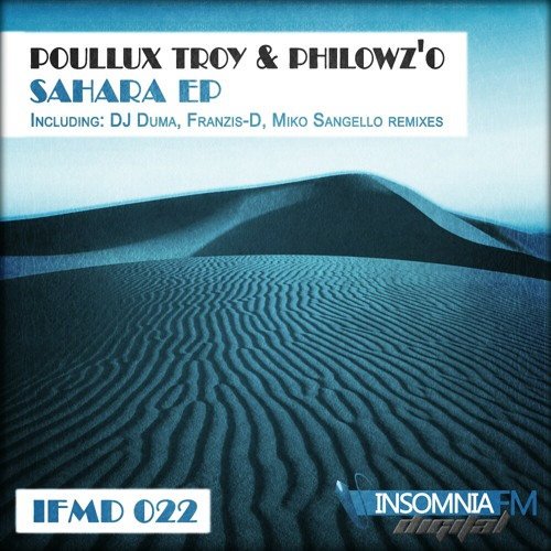 Poullux Troy & Philowz'O - Sahara (Original Mix) [InsomniaFM Digital]