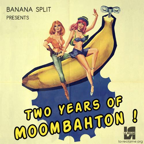 """Banana Split Presents """"Two years of Moombahton"""""""