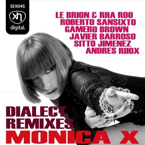 SEX045: MONICA X - Dialect (Le Brion & Rha Roo Remix)