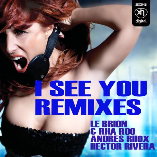 SEX046: MONICA X - I See You (Le Brion & Rha Roo Remix)