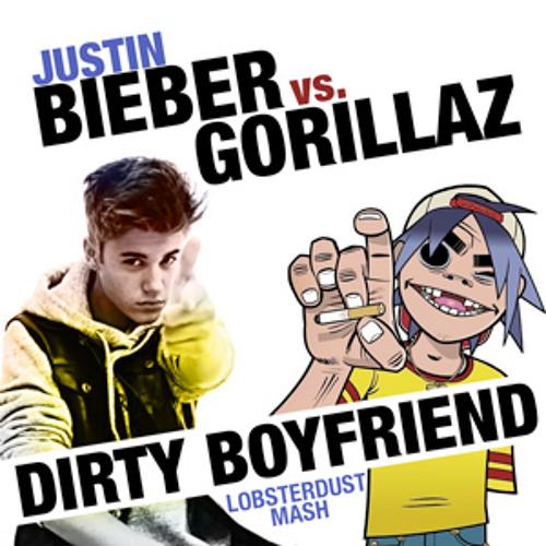 Dirty Boyfriend ( jυѕтin вieвer vѕ. gorillaz ) (lobsterdust mashup)