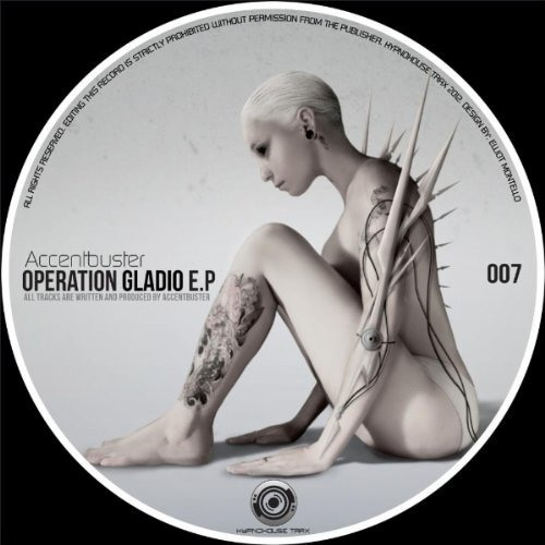 Accentbuster - Operation Gladio E.P. [Snippets]