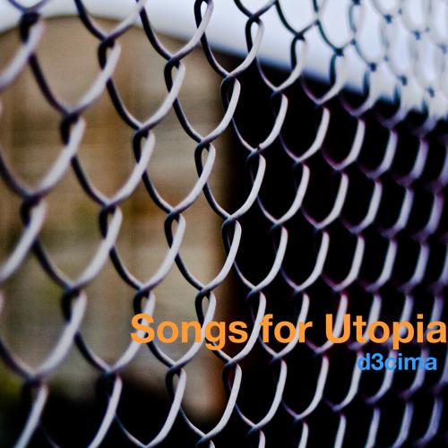 Songs for Utopia