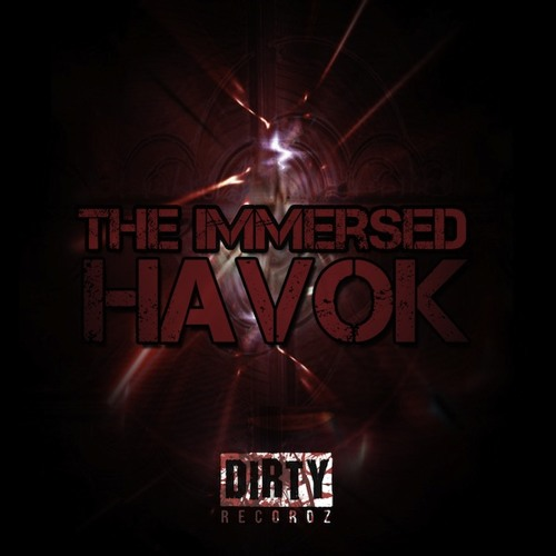 The Immersed - Havok  OUT NOW!!!!