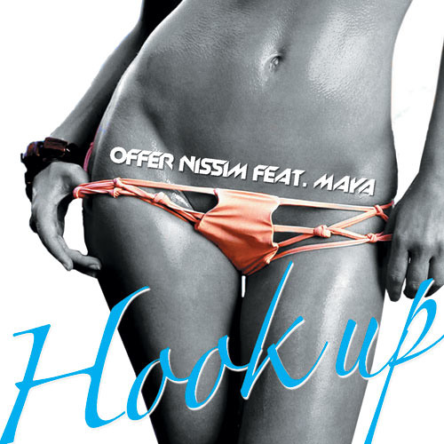 Offer Nissim Feat Maya - Hook Up (Original Mix)