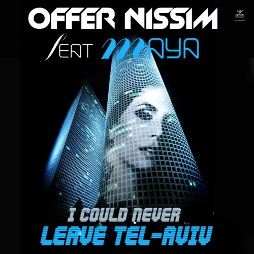 Offer Nissim Feat. Maya - Tel Aviv (Intro Mix)