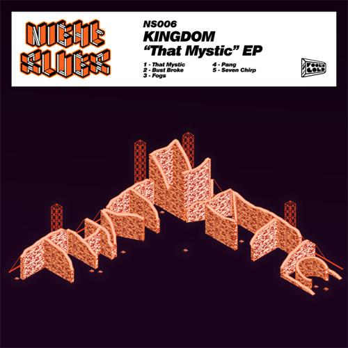 Kingdom - That Mystic EP