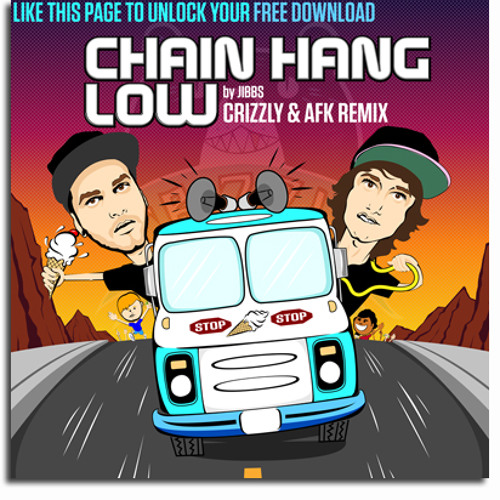 Chain Hang Low (Crizzly & AFK Remix) Earpornmusic rework bootleg