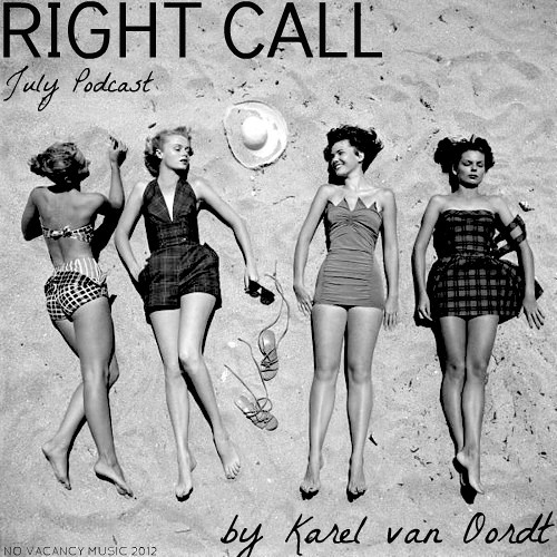 RIGHT CALL - July Podcast