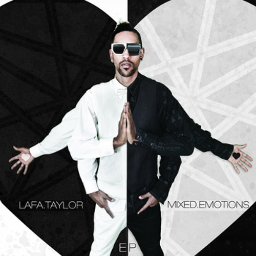 Lafa Taylor - Mixed Emotions - Prod. Lafa