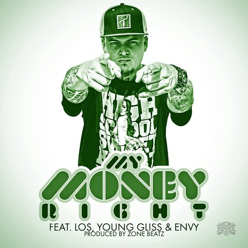 Lo Keys Feat. Los, Envy, & Young Gliss- My Money Right (Prod. By Zone Beats)