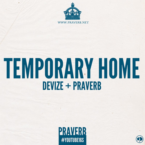 Devize x Praverb - Temporary Home