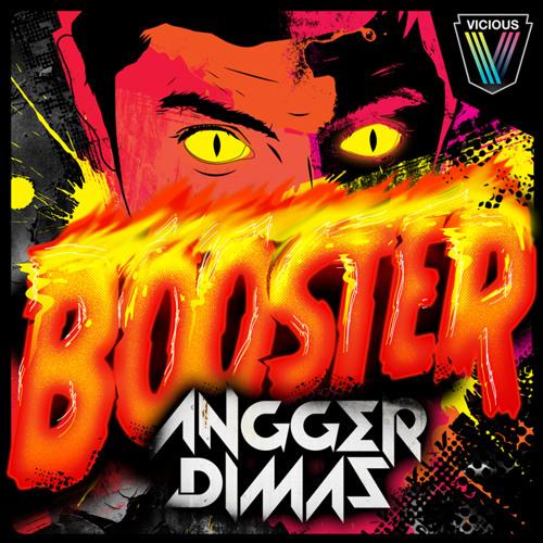 Angger Dimas - Booster [Vicious]