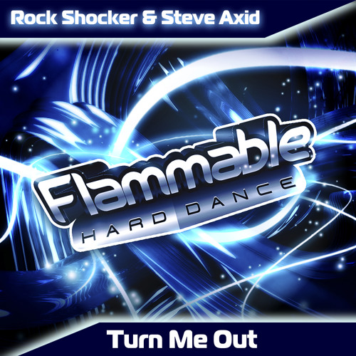 Rock Shocker & Steve Axid - Turn Me Out - FREE!
