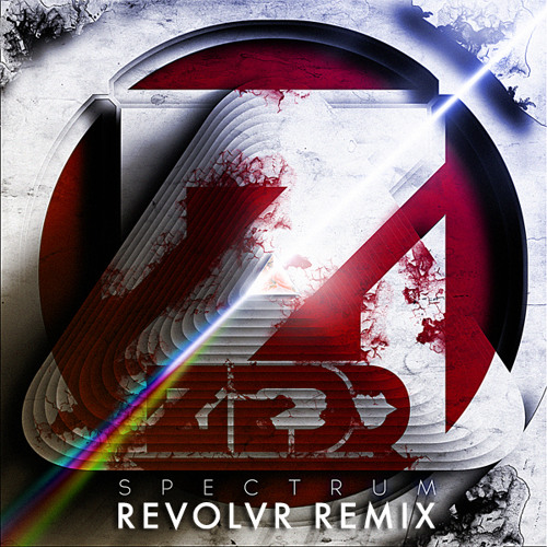 Zedd ft Matthew Koma - Spectrum (Revolvr Remix) [Free Download]