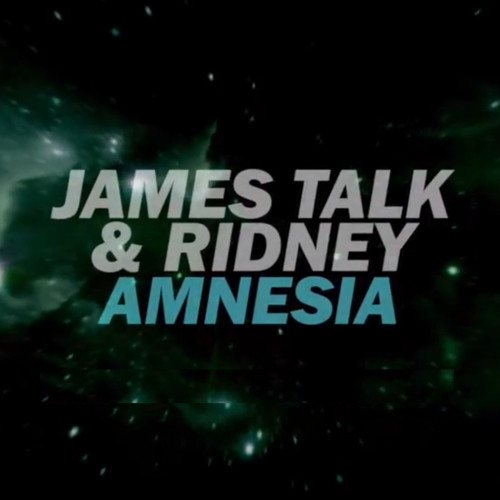 James Talk & Ridney - Amnesia (Mr Marcello Bootleg)