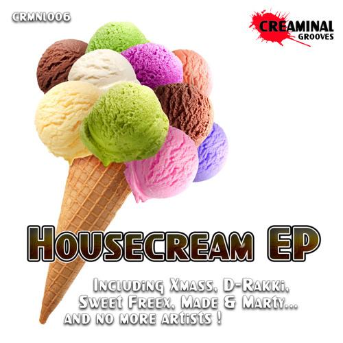 Xmass - Housecream EP-[Creaminal Grooves]