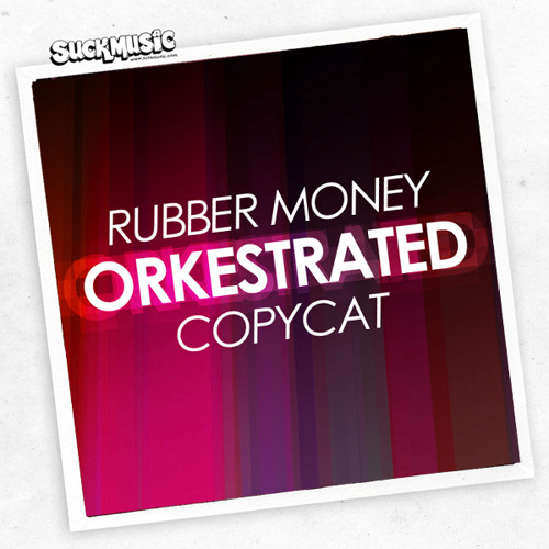 01 Rubber Money (Original Mix) - Orkestrated