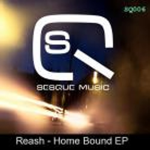 Reash - Everything Is Precut - Home Bound EP (SQ006)