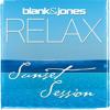 Blank & Jones Relax Sunset Session 02