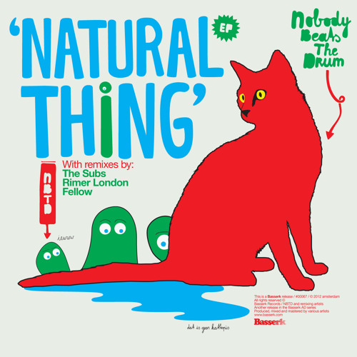 Nobody Beats The Drum - Natural Thing EP
