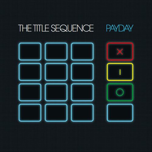 The Title Sequence - Payday