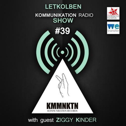 Kommunikation Radio Show 039 with guest Ziggy Kinder / Germany