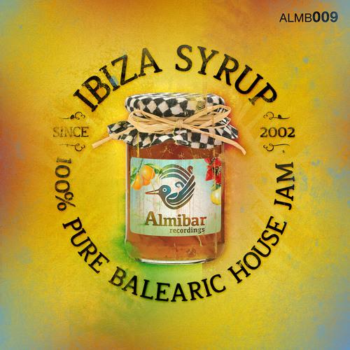 [Week29] Ibiza Syrup Mixtape Part 2