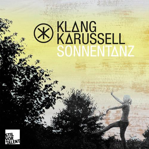 Klangkarussell - Sonnentanz (Original Version) [Snippet]