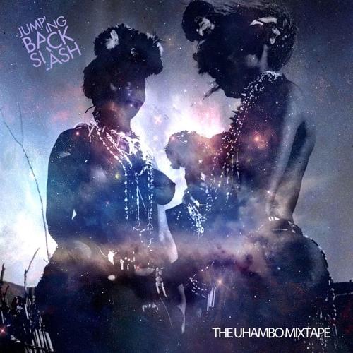 Jumping Back Slash - The Uhambo Mixtape