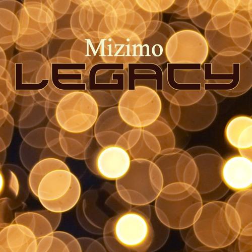 Mizimo - Legacy