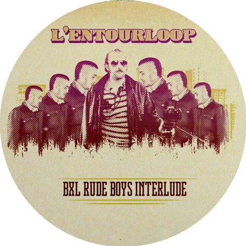BXL Rudeboys Interlude