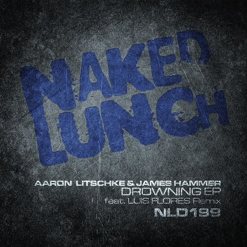 James Hammer + Aaron Litschke - Drowning (Luis Flores Remix)