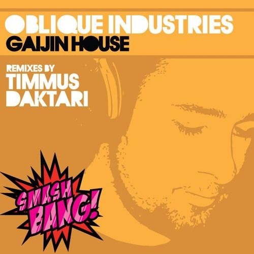 Oblique Industries - Gaijin House (Daktari s 29 Dubs Remix)