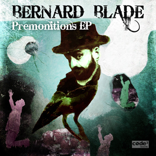 Bernard Blade & Le Grand Méchant Loup - Premonitions