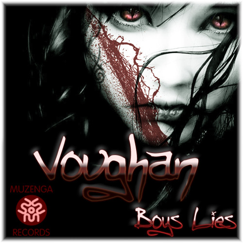 Voughan - Boys Lies | OUT NOW
