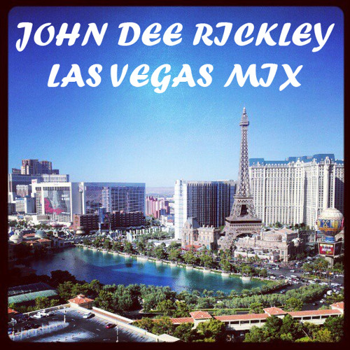 John Dee Rickley - Las Vegas Mix (Preview)