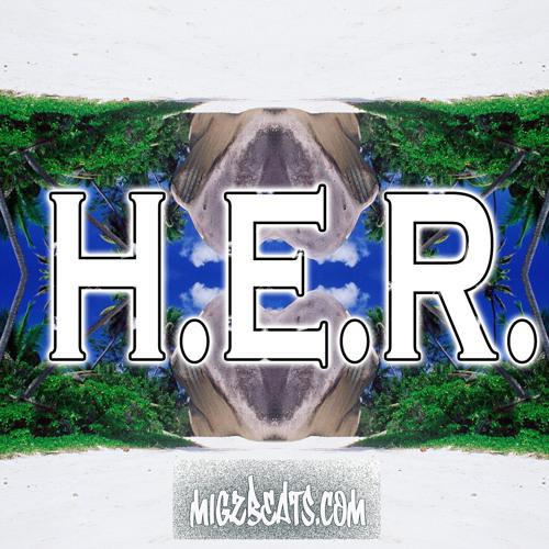 H.E.R (Prod. By Miko_Vito)