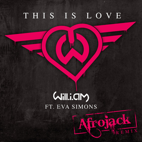 This Is Love (Afrojack Remix)