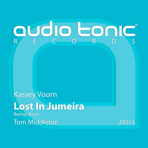 Kassey Voorn - Lost In Jumeira (Tom Middleton Liquatech Mix) [PREVIEW]
