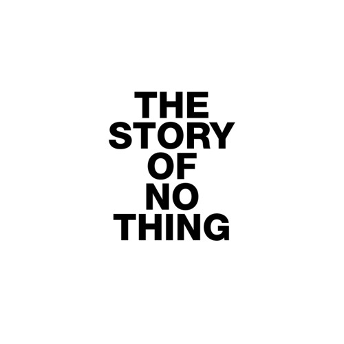 The Story of Nothing
