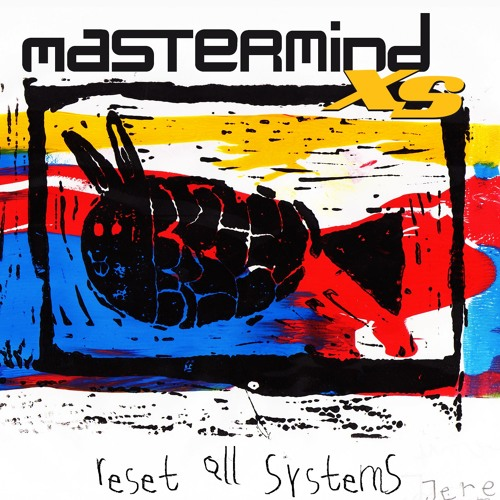 mastermind xs - reset all systems