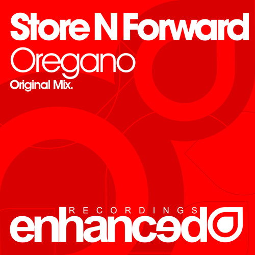 Store N Forward - Oregano (Original Mix)