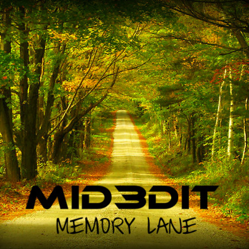 Memory Lane (Original Mix) Looking For A Vocalist/Song Writer Please Read Descriptio