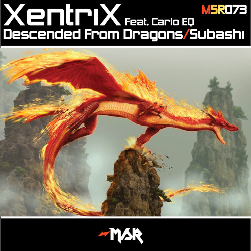 XentriX - Descended From Dragons [OUT NOW on Mindstorm Records]